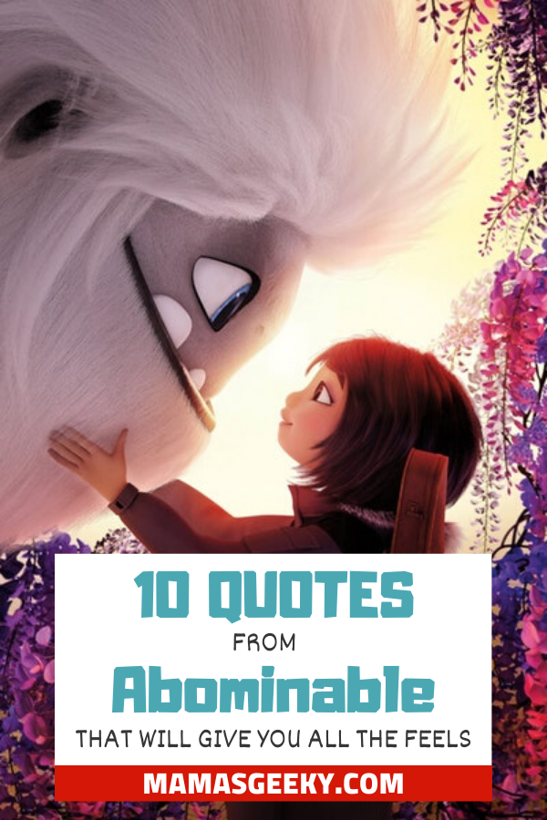 abominable movie quotes