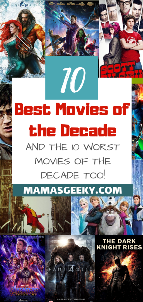 Best and Worst Movies of the decade