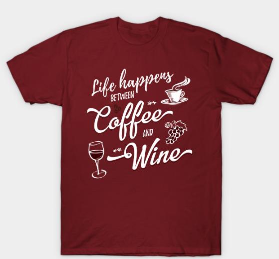 coffee wine shirt