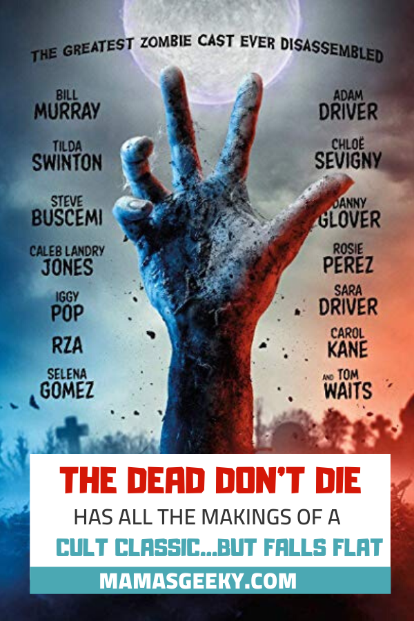 dead dont die review
