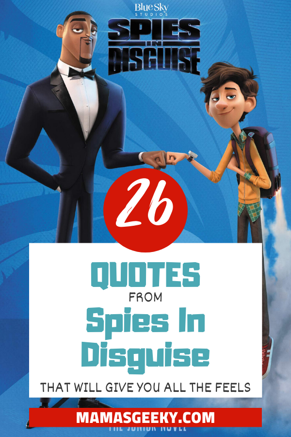 spies in disguise quotes