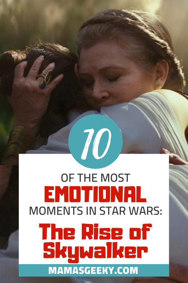 the rise of skywalker emotional moments
