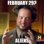 15+ The Best Leap Year Memes To Share (Every Four Years)