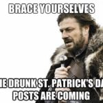The Very Best St. Patrick's Day Memes To Help You Celebrate