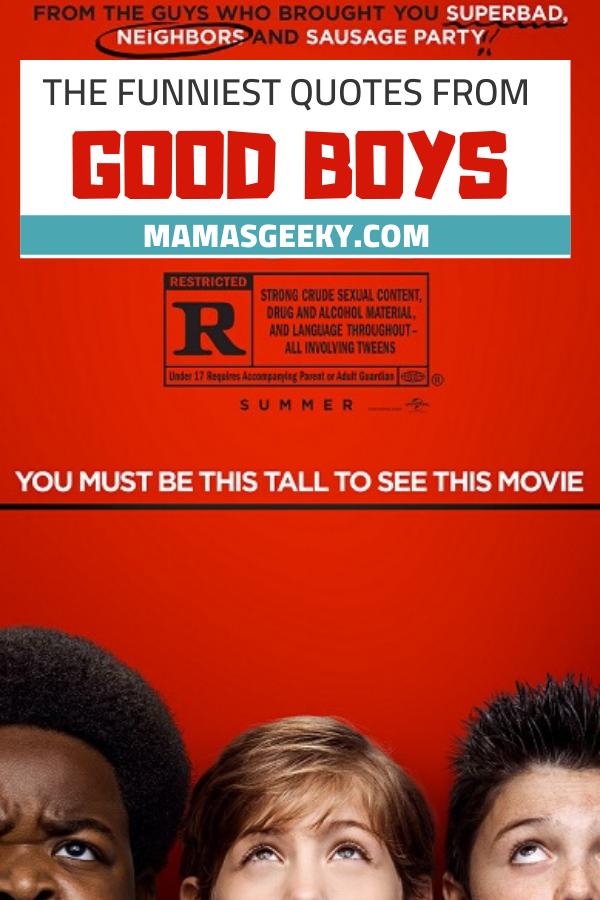 good boys quotes