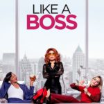 Like A Boss Review: Predictable, Slow, & Overall Not Great