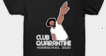 club quarantine shirt