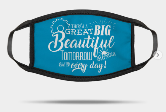 great big beautiful tomorrow mask