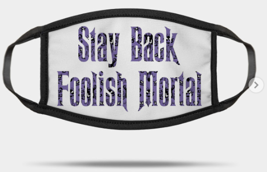 stay back foolish mortal mask