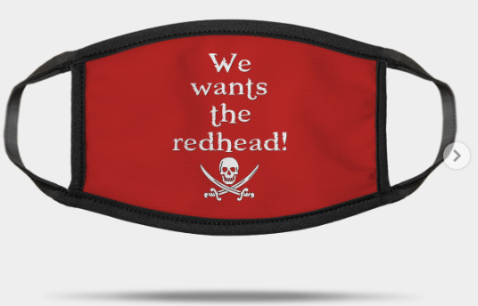 we wants the redhead mask